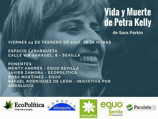 Vida y Muerte de Petra Kelly. Presentación en Sevilla @ Espacio La Barqueta | Sevilla | Andalucía | España