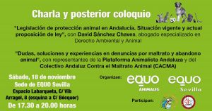 Charla coloquio sobre Protección Animal @ Sede de EQUO Sevilla. Espacio La Barqueta