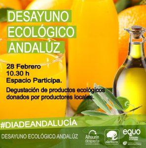 Desayuno ecológico.- 28-F @ Espacio Participa | Alhaurín de la Torre | Andalucía | España