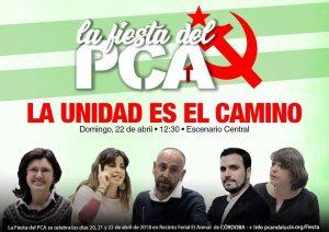 La unidad es el camino @ Fiesta del PCA.- Recinto Ferial El Arenal | Córdoba | Andalucía | España
