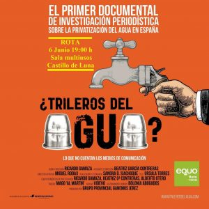 Documental sobre privatización del agua en España @ Castillo de Luna. Sala Multiusos