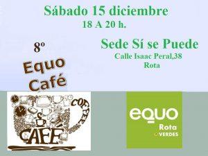 8º EQUO Café de EQUO Rota @ Sede Sí se puede