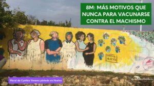 Imagen con foto del mural del 8m en Huelva pintado por Cynthia Veneno