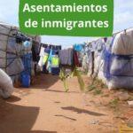 Asentamientos de inmigrantes en Andalucía: situación y propuestas