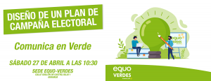 Diseño de un plan de campaña electoral @ Sede EQUO VERDES Granada