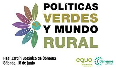 Jornada en Córdoba sobre Políticas Verdes y Mundo Rural @ Real Jardín Botánico de Córdoba | Córdoba | Andalucía | España