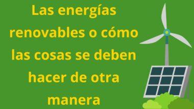 Imagen molino y placa solar artículo de Mariano Sidrach sobre energía renovable
