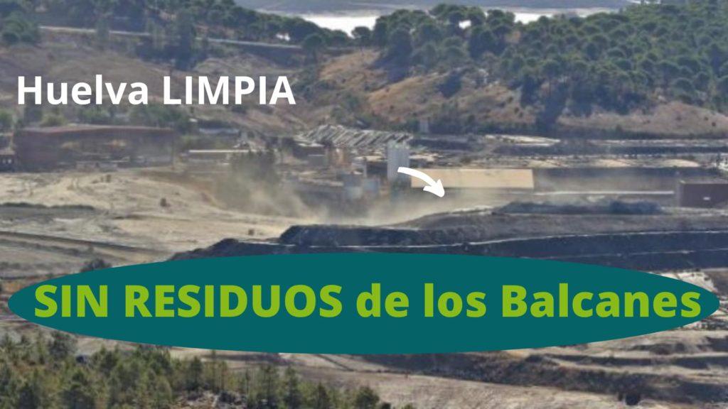 sin residuos en Huelva procedente de los Balcanes